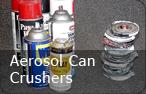 Aerosol Can Crushers